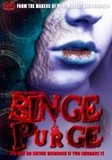 Watch Binge & Purge