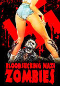 Watch Bloodsucking Nazi Zombies AKA Oasis of the Zombies