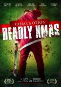 Watch Ceasar And Otto's Deadly Xmas