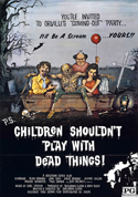 Watch Children Shouldn't Play with Dead Things