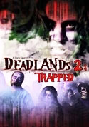 Watch Deadlands 2: Trapped