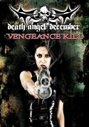 Watch Death Angel December: Vengeance Kill