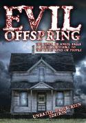 Watch Evil Offspring