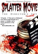 Watch Splatter Movie: The Director's Cut