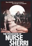 Watch The Possession of Nurse Sherri