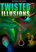 Watch Twisted Illusions 2